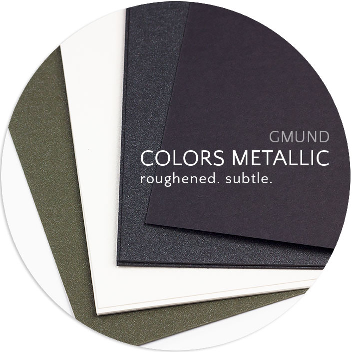 Gmund Colors Metallic is coated on one side with a subtle sheen. Paper has rough, canvas like feel