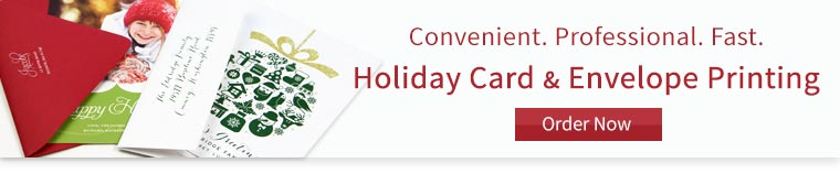 Order holiday envelopes or holiday cards printed - 4 day or less turnaround