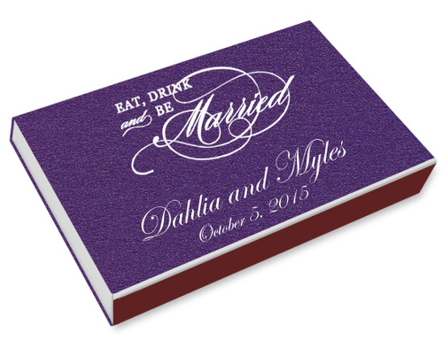 Eat, Drink, Be Married Printed Matchboxes