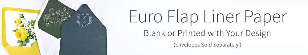 Euro flap envelope liner paper. Order blank or printed with your design.